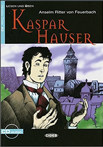 Lesebuch A2 Kaspar Hauser